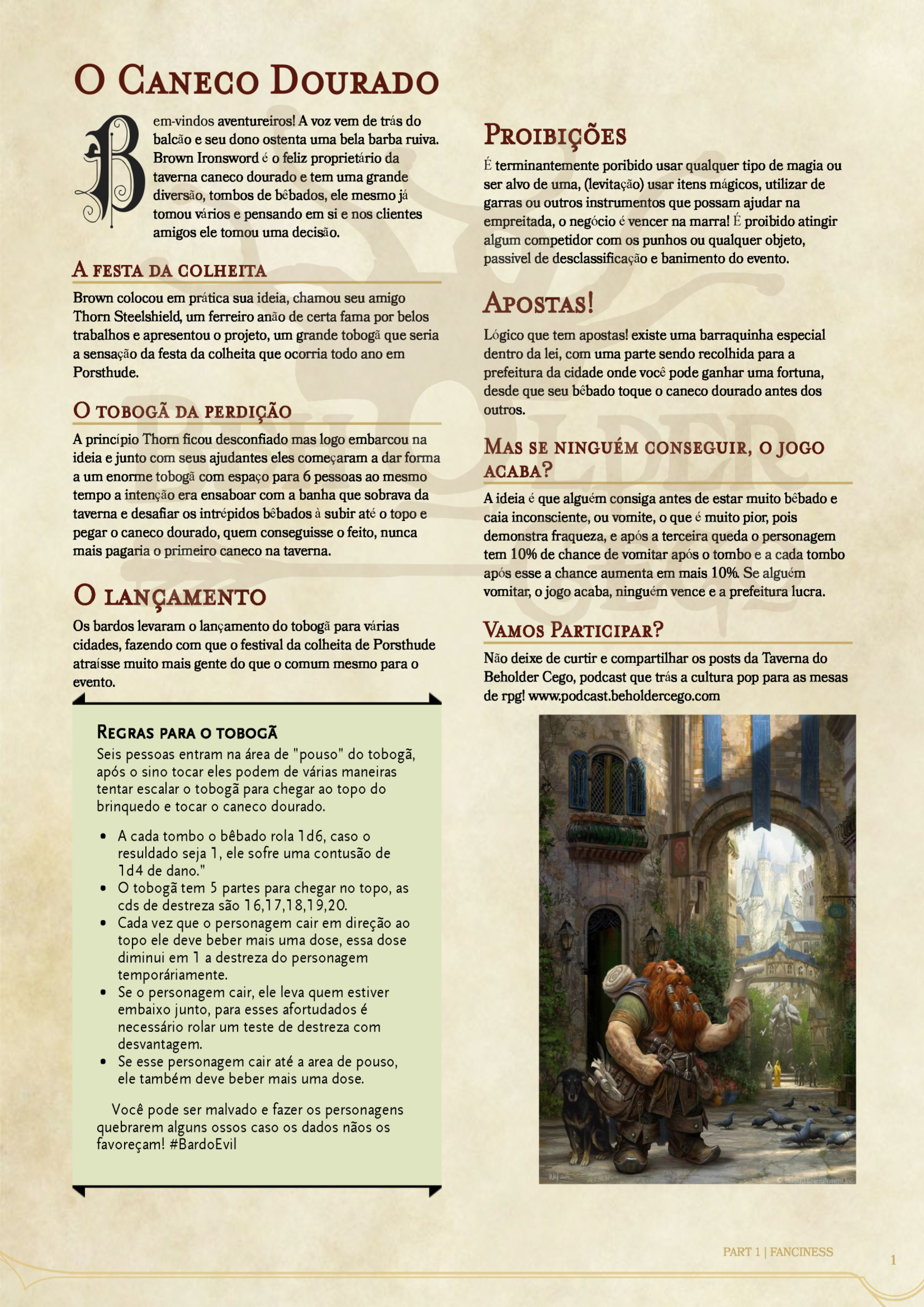 Pagina envelhecida com texto explicativo de como jogar o Caneco Dourado. A baixo uma imagem de um anão com um pergaminho na mão em um fundo de cidade.